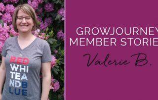 Valerie Benko - GrowJourney member story